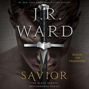 The Savior, J.R. Ward