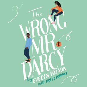 The Wrong Mr. Darcy, Evelyn Lozada