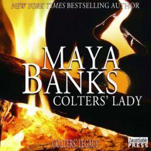 Colters' Lady, Maya Banks