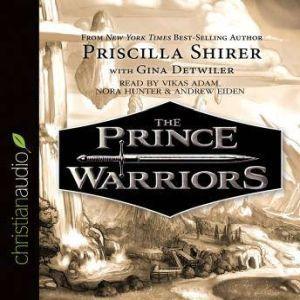 The Prince Warriors, Priscilla Shirer