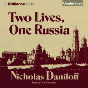 Two Lives, One Russia, Nicholas Daniloff