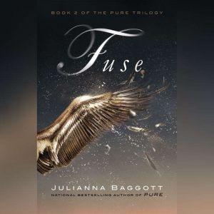 Fuse, Julianna Baggott