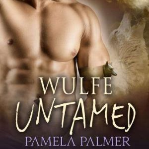 Wulfe Untamed, Pamela Palmer