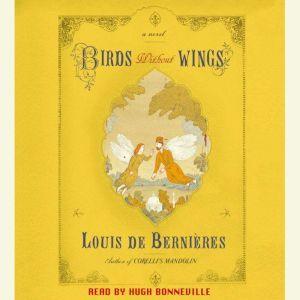Birds Without Wings, Louis de Bernieres