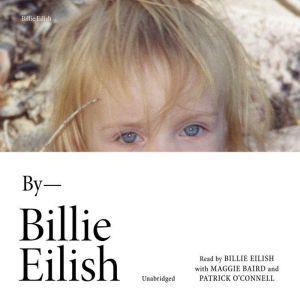 Billie Eilish In Her Own Words, Billie Eilish