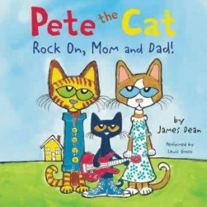 Pete the Cat: Rock On, Mom and Dad!, James Dean