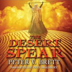 The Desert Spear, Peter Brett