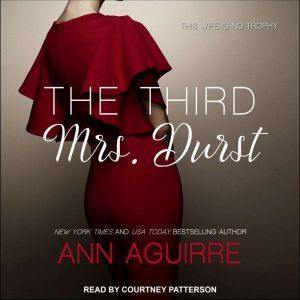 The Third Mrs. Durst, Ann Aguirre