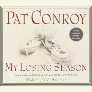 My Losing Season, Pat Conroy