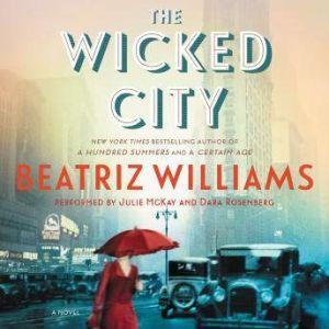 The Wicked City, Beatriz Williams