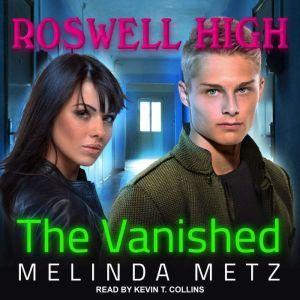 The Vanished, Melinda Metz