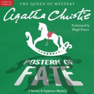 Postern of Fate: A Tommy and Tuppence Mystery, Agatha Christie