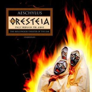 The Oresteia, Aeschylus