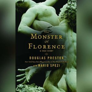 The Monster of Florence, Douglas Preston