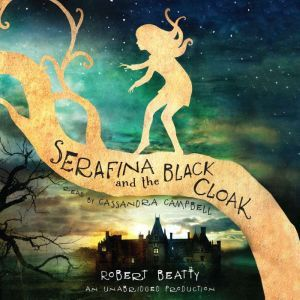Serafina and the Black Cloak, Robert Beatty