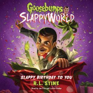 Goosebumps Slappyworld #1: Slappy Birthday to You, R.L. Stine