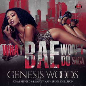 What Bae Won't Do, Genesis Woods