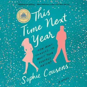 This Time Next Year, Sophie Cousens