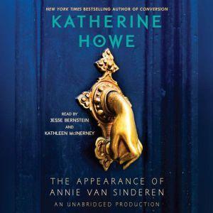 The Appearance of Annie van Sinderen, Katherine Howe