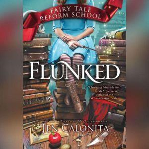 Flunked, Jen Calonita