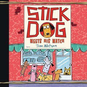 Stick Dog Meets His Match, Tom Watson