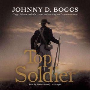 Top Soldier, Johnny D. Boggs