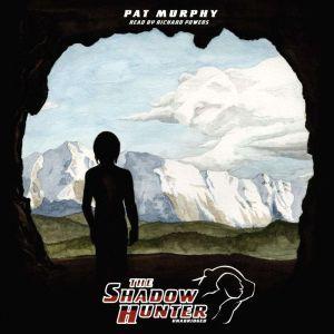 The Shadow Hunter, Pat Murphy