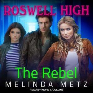 The Rebel, Melinda Metz