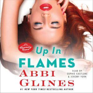 Up In Flames: A Rosemary Beach Novel, Abbi Glines