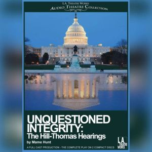 Unquestioned Integrity: The Hill/Thomas Hearing, Mame Hunt