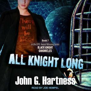 All Knight Long, John G. Hartness