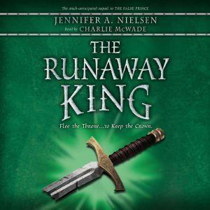 The False Prince Book 2: The Runaway King, Jennifer Nielsen