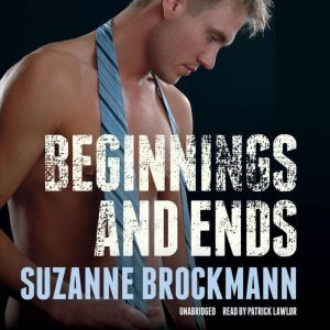 Beginnings and Ends, Suzanne Brockmann