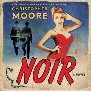 Noir, Christopher Moore