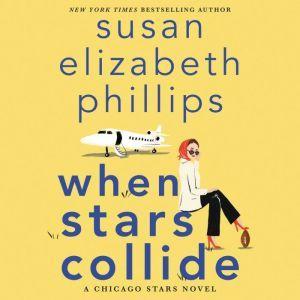When Stars Collide A Chicago Stars Novel, Susan Elizabeth Phillips