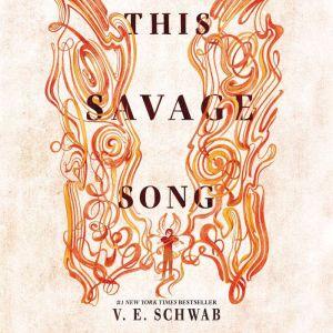 This Savage Song, Victoria Schwab