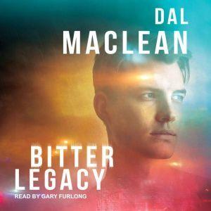 Bitter Legacy, Dal MacLean