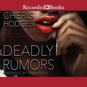 Deadly Rumors, Cheris Hodges