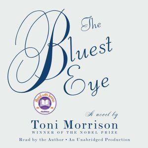 The Bluest Eye, Toni Morrison