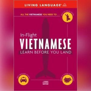 In-Flight Vietnamese Learn Before You Land, Living Language