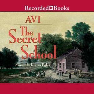 The Secret School, Avi