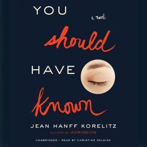 You Should Have Known, Jean Hanff Korelitz