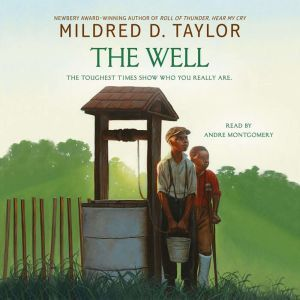 The Well, Mildred D. Taylor