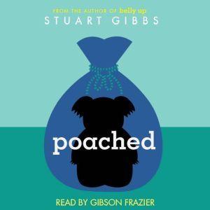 Poached, Stuart Gibbs