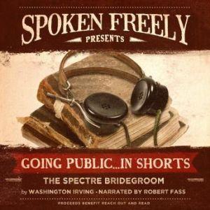 The Spectre Bridegroom: A Traveler's Tale, Washington Irving
