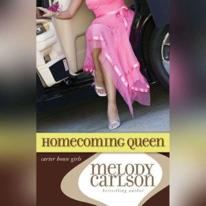 Homecoming Queen, Melody Carlson