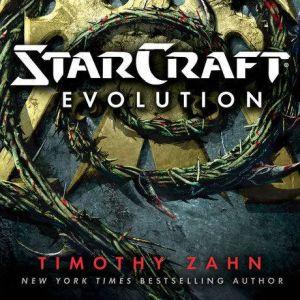 StarCraft: Evolution, Timothy Zahn