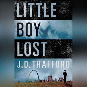 Little Boy Lost, J. D. Trafford