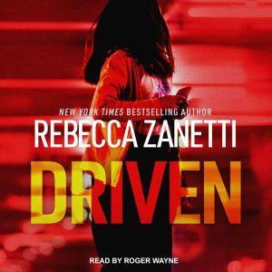 Driven, Rebecca Zanetti