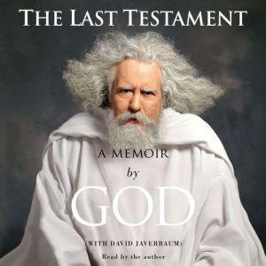 The Last Testament: A Memoir, God